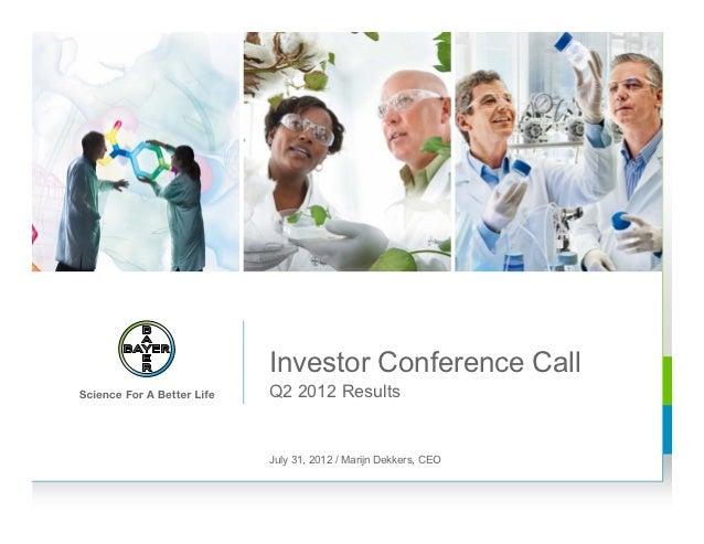 Investor Conference CallQ2 2012 ResultsJuly 31, 2012 / Marijn Dekkers, CEO