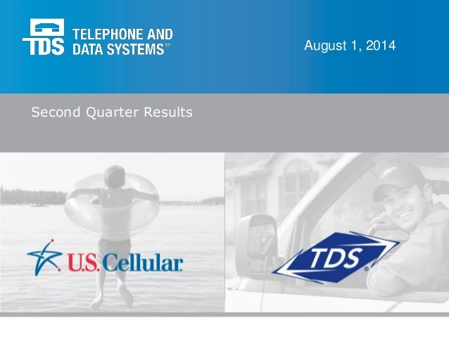 Second Quarter Results August 1, 2014