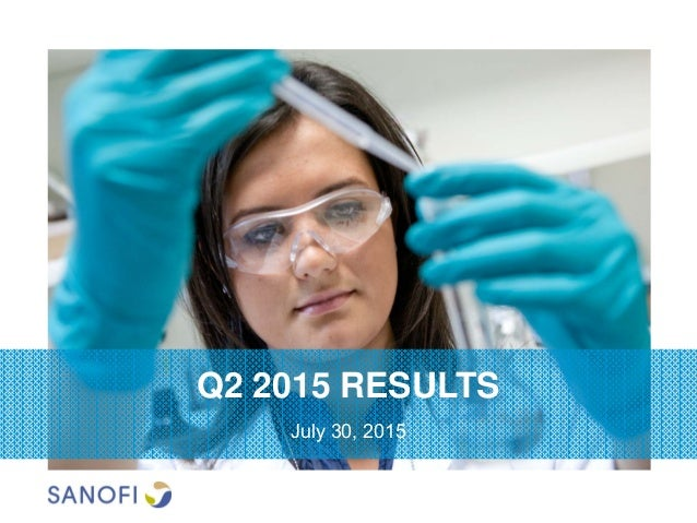 Q2 2015 RESULTS July 30, 2015