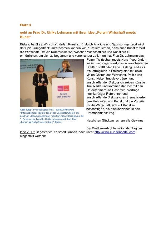 """Platz 3 geht an Frau Dr. Ulrike Lehmann mit ihrer Idee """"Forum Wirtschaft meets Kunst"""" Bislang heißt es: Wirtschaft fördert..."""