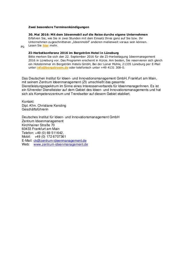PS: Zwei besondere Terminankündigungen 30. Mai 2016: Mit dem Ideenmobil auf die Reise durchs eigene Unternehmen Erfahren S...
