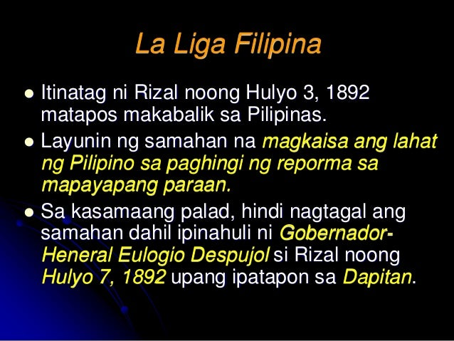 la liga filipina essay In d ongjunco's house, rizal discussed the statutes of the la liga filipina, and he was met with applause and favoured by the filipinos who heard his speech sometime after rizal conducted his meeting for the liga filipina, rizal was arrested for possession of subversive documents.