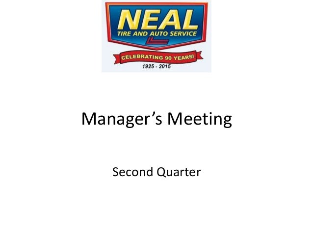 Manager's Meeting Second Quarter