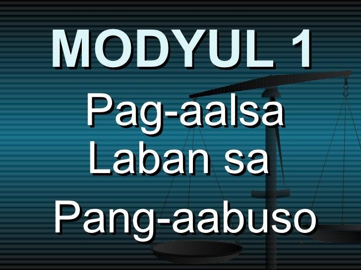 MODYUL 1 Pag-aalsa Laban saPang-aabuso