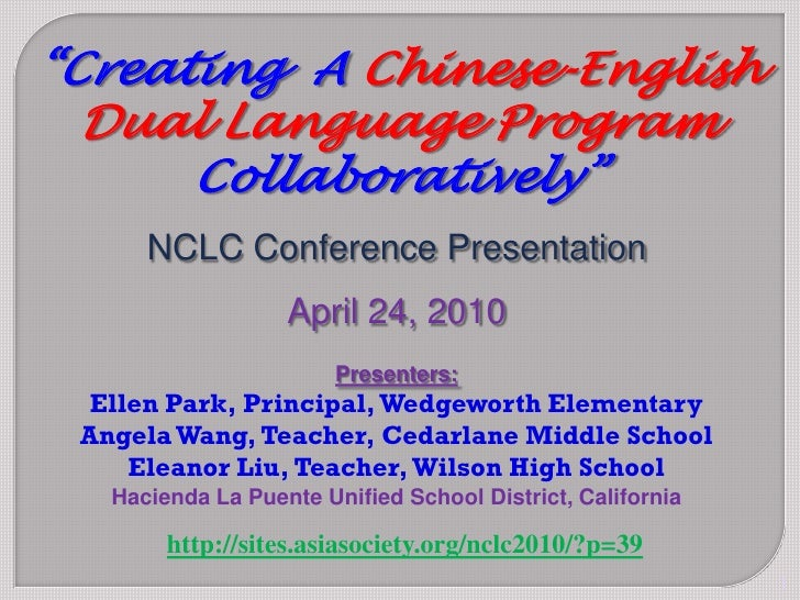 """""""Creating A Chinese-English   Dual Language Program       Collaboratively""""       NCLC Conference Presentation             ..."""