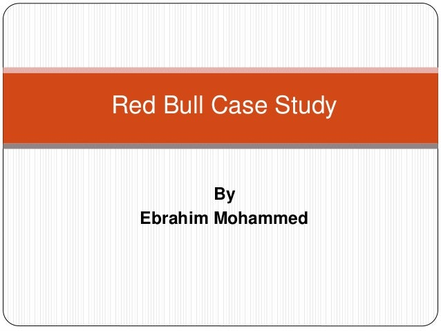 european business studies red bull case study marketing essay This case study analyses the ever-evolving marketing strategies adopted by nike to become a global brand  associate professor of marketing, london business school.
