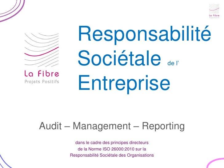 Responsabilité         Sociétale                                 de l'         EntrepriseAudit – Management – Reporting   ...