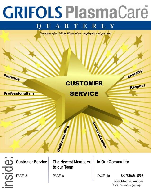 Grifols PlasmaCare Quarterly Q U A R T E R L Y Image retrieved from www.wordle.net Newsletter for Grifols PlasmaCare emplo...