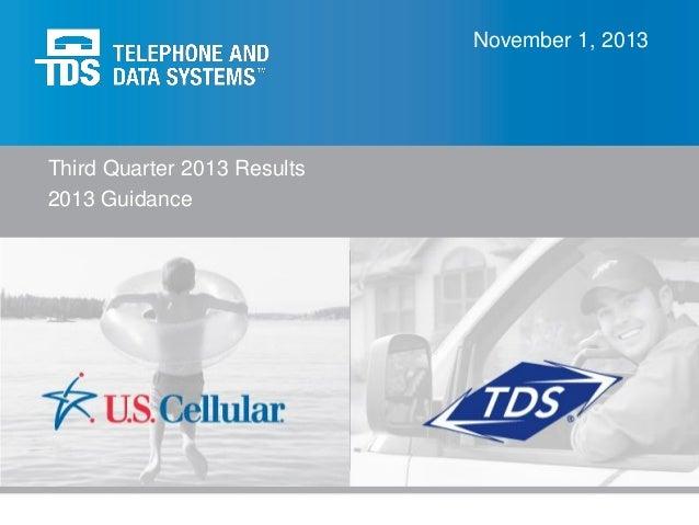 November 1, 2013  Third Quarter 2013 Results 2013 Guidance