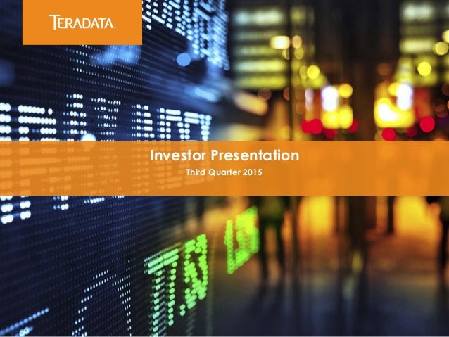 ​Investor Presentation ​Third Quarter 2015