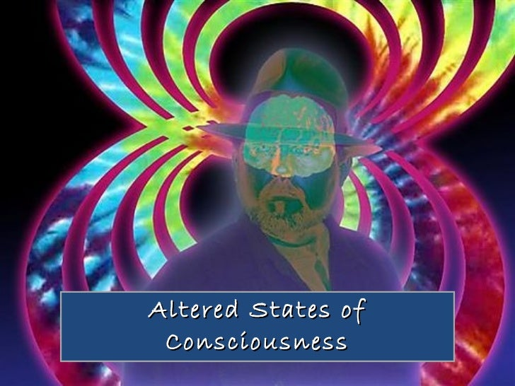 Altered States of Consciousness