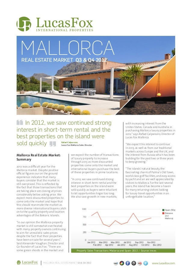 MALLORCA   REAL ESTATE MARKET Q3 & Q4 2012    In 2012, we saw continued strong                                            ...