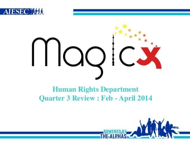 Human Rights Department Quarter 3 Review : Feb - April 2014
