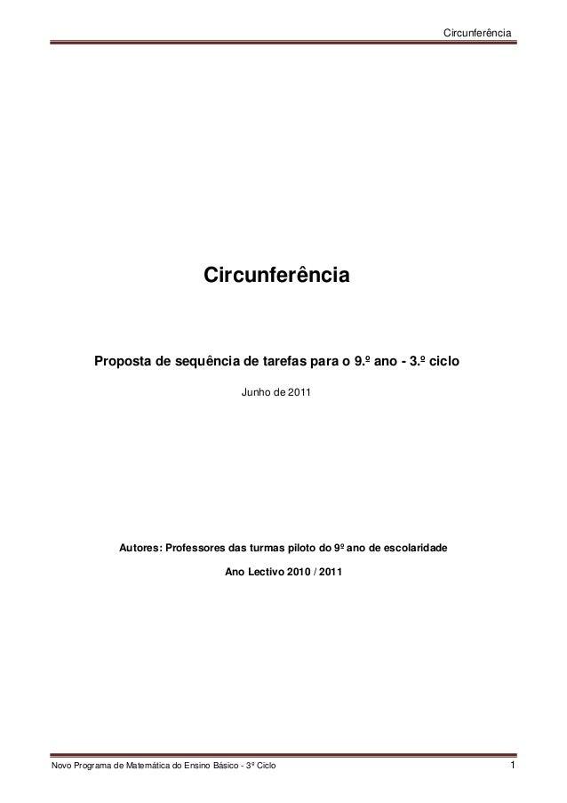 Circunferência Novo Programa de Matemática do Ensino Básico - 3º Ciclo 1 Circunferência Proposta de sequência de tarefas p...