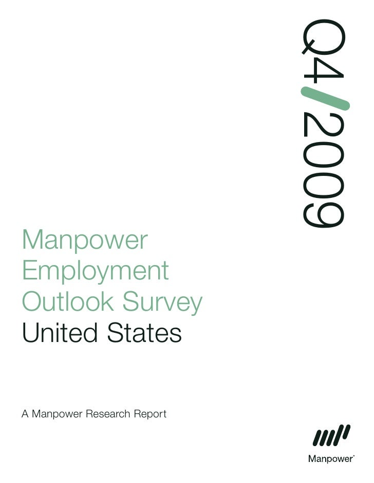 Q4 2009 Manpower Employment Outlook Survey United States  A Manpower Research Report