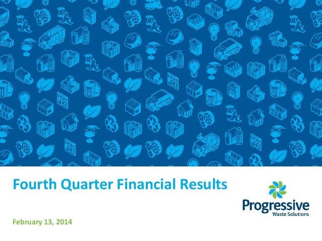 Fourth Quarter Financial Results February 13, 2014