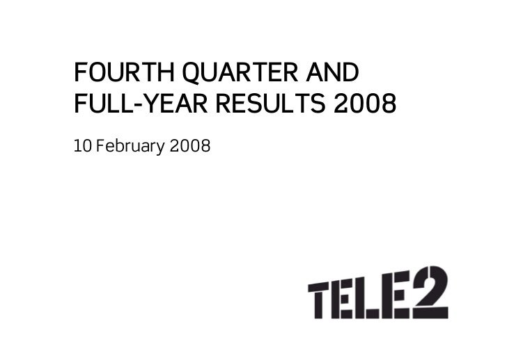 FOURTH QUARTER AND FULL-YEAR RESULTS 2008 10 February 2008