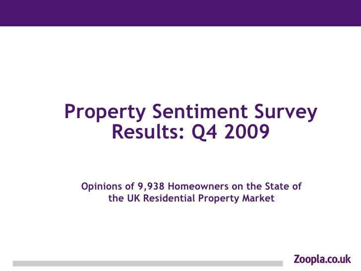 Property Sentiment Survey Results: Q4 2009 Opinions of 9,938 Homeowners on the State of the UK Residential Property Market