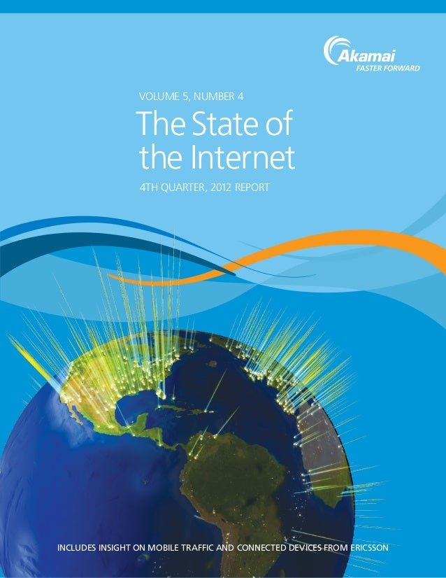 INcludes INsIght oN mobIle traffIc aNd coNNected deVIces from erIcssoNVolume 5, Number 44th Quarter, 2012 ReportTheState o...