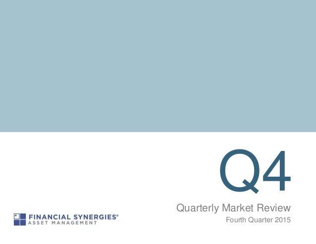 Q4Quarterly Market Review Fourth Quarter 2015