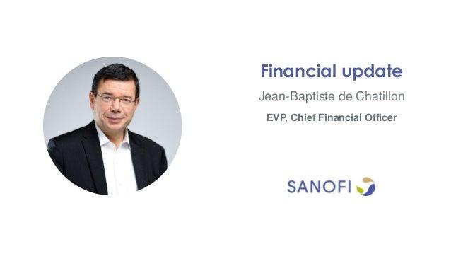 Jean-Baptiste de Chatillon Financial update EVP, Chief Financial Officer
