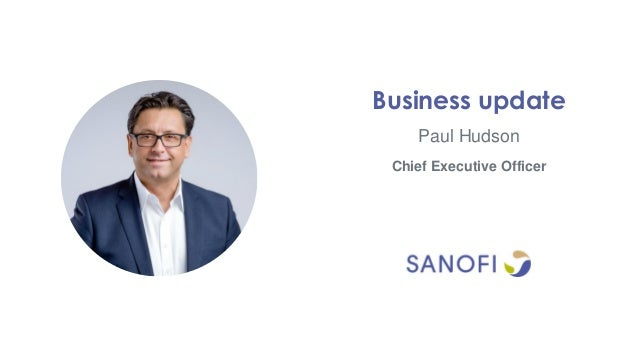 Paul Hudson Business update Chief Executive Officer