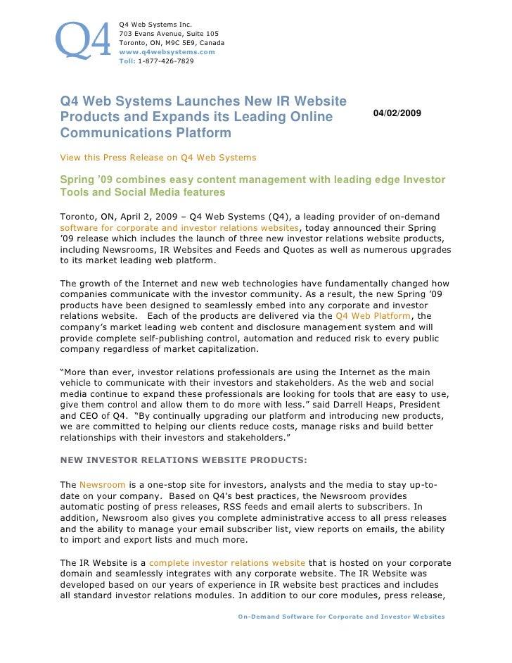 Q4 Web Systems Inc.              703 Evans Avenue, Suite 105              Toronto, ON, M9C 5E9, Canada              www.q4...