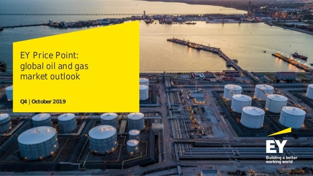 EY Price Point: global oil and gas market outlook Q4 | October 2019