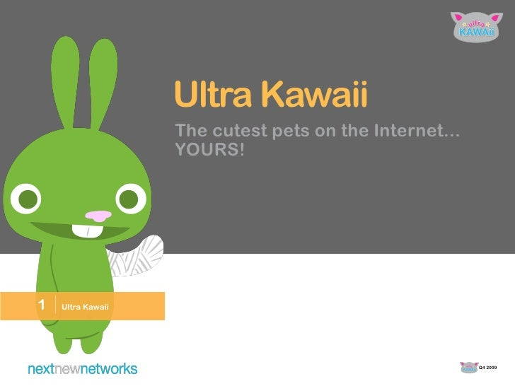 Ultra Kawaii                      The cutest pets on the Internet...                      YOURS!     1   | Ultra Kawaii   ...