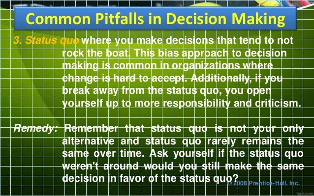 pitfalls of decision making The applicability of the military decision- making process in the air operations center a thesis presented to the faculty of the us army command and general staff college in partial.
