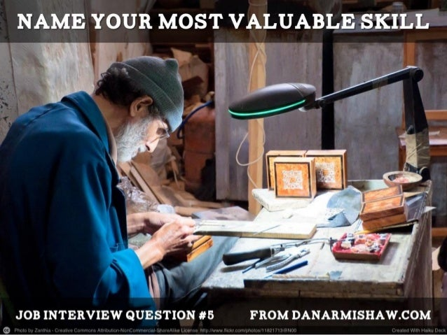 "Prepare for the ""What's Your Most Valuable Skill"" Job Interview Question"
