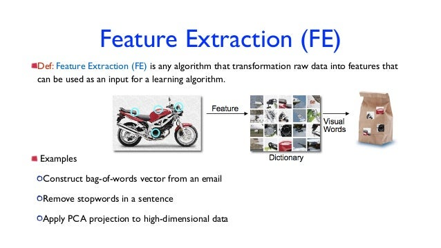 DataEngConf: Feature Extraction: Modern Questions and
