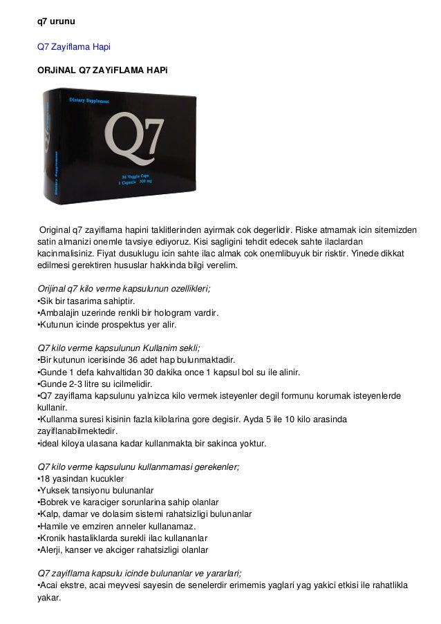 q7 urunu Q7 Zayiflama Hapi ORJiNAL Q7 ZAYiFLAMA HAPi Original q7 zayiflama hapini taklitlerinden ayirmak cok degerlidir. R...