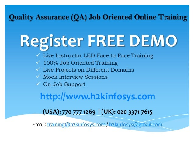 Quality Assurance (QA) Job Oriented Online Training   Register FREE DEMO          Live Instructor LED Face to Face Traini...