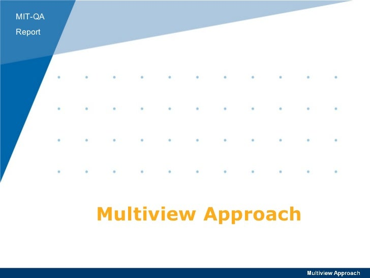 Multiview Approach MIT-QA Report