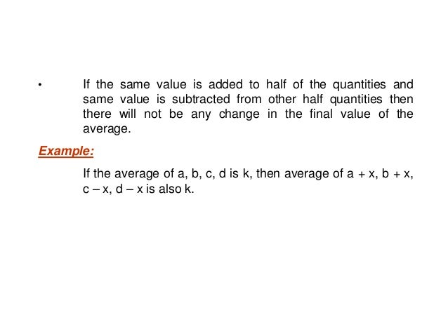 • The average of the numbers which are in arithmetic progression is the middle number or the average of the first and last...
