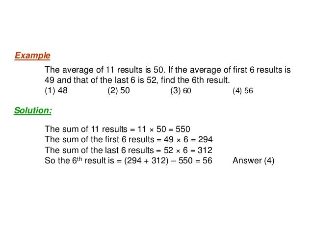 • If each number is increased / decreased by a certain quantity n, then the mean also increases or decreases by the same q...