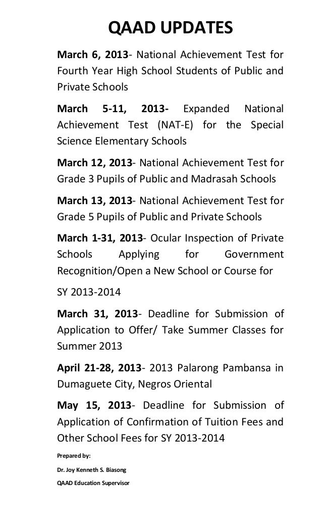 QAAD UPDATESMarch 6, 2013- National Achievement Test forFourth Year High School Students of Public andPrivate SchoolsMarch...
