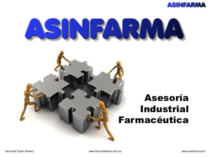 Asesoría Industrial Farmacéutica<br />