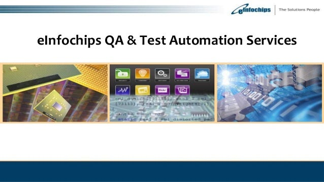 eInfochips QA & Test Automation Services