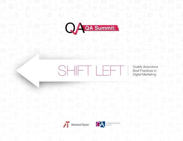 SHIFT LEFT  Quality Assurance Best Practices in Digital Marketing
