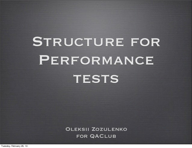 Structure for                            Performance                               tests                              Olek...