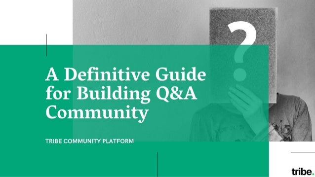 A Definitive Guide for Building Q&A Community