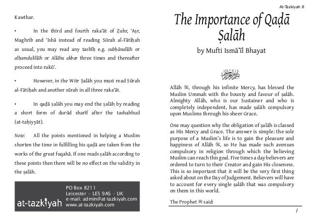 PO Box 8211 Leicester • LE5 9AS • UK e-mail: admin@at-tazkiyah.com www.at-tazkiyah.com The Importance of Qaḍā Ṣalāh by Muf...