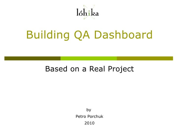 Creating qa dashboard for Quality assurance metrics template