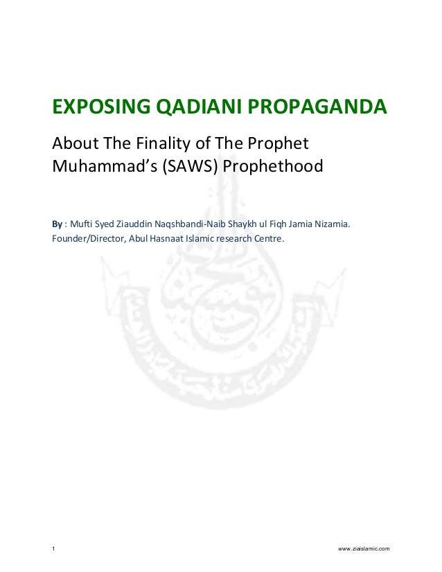 EXPOSING QADIANI PROPAGANDA About The Finality of The Prophet Muhammad's (SAWS) Prophethood By : Mufti Syed Ziauddin Naqsh...