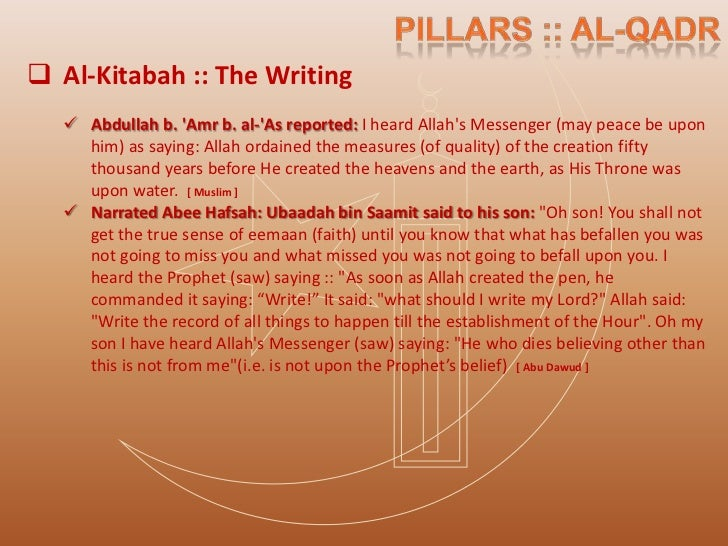 Allah's Mashee'ah :: The Will of Allah      It is the belief that Allah has willed everything that goes on in the       ...