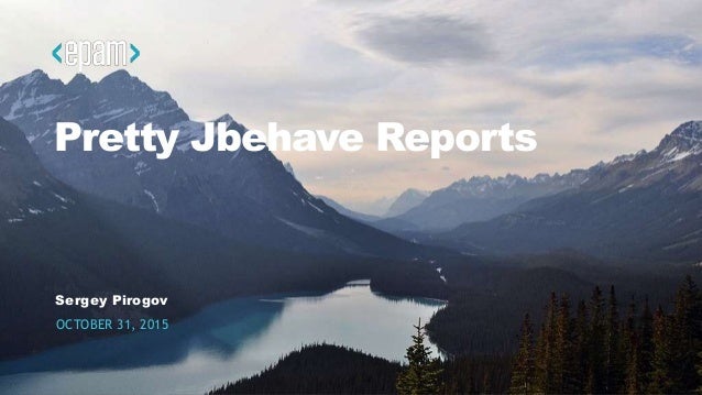 1CONFIDENTIAL Pretty Jbehave Reports Sergey Pirogov OCTOBER 31, 2015