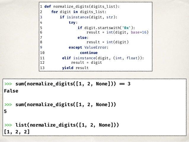 >>> sum(normalize_digits([1, 2, None])) == 3 False >>> sum(normalize_digits([1, 2, None])) 5 >>> list(normalize_digits([1,...