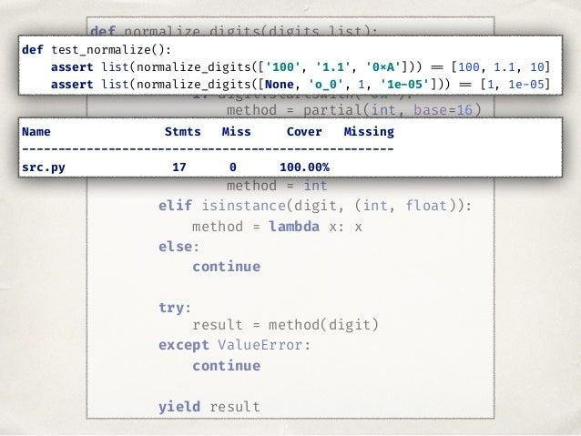 >>> sum(list(normalize_digits([False, True, 2, 3, 4]))) 10 >>> isinstance(False, int) True >>> isinstance(True, int) True